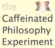 The Caffeinated Philosophy Experiment: My 4 favourite lessons I didn't learn in high school (Ideas for HS teachers!)