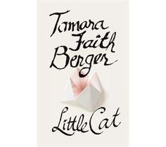 Little Cat by Tamara Faither Berger July 2013