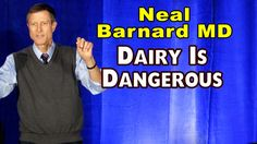 What the Dairy Industry Doesn't Want You to Know - Neal Barnard MD - FULL TALK - YouTube