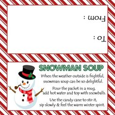 Snowman Soup - Treat Bag Topper - Digital File - You print - Site Title Christmas Treat Bags, Diy Christmas Gifts, Kids Christmas, Holiday Crafts, Christmas Towels, Christmas Classroom Treats, Holiday Ideas, Holiday Time, Christmas Pictures