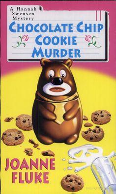 Chocolate Chip Cookie Murder - Joanne Fluke - Google Books