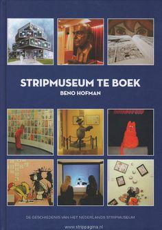 Stripmuseum te boek - De geschiedenis van het Nederlandse stripmuseum