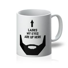 Sit back, relax and enjoy a lovely cuppa out of this funnymug. Makes for the perfect gift for any bearded gentleman. Dishwasher Safe. Pure white Orca coated. S