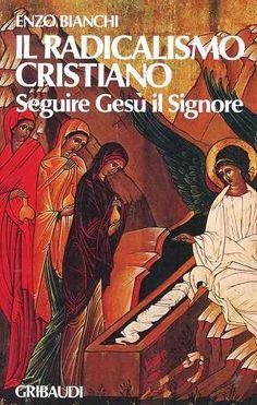 Prezzi e Sconti: Il #radicalismo cristiano. seguire gesù il New  ad Euro 10.00 in #Gribaudi #Libri