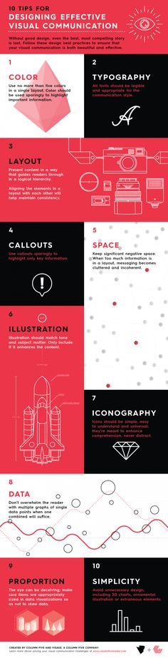 10 Tips for designing effective visual communication | infographic by Column Five via @pegfitzpatrick