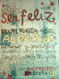 Un mensaje precioso de Rosina. Reciclarte* Teresa Restegui http://www.pinterest.com/teretegui/boards/