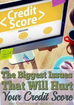 What makes your credit score go up and what makes it go down depends on a variety of factors. Learn the biggest issues that will damage your score for years.