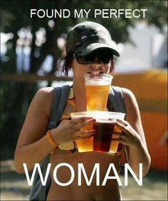 25 Seriously Funny B 25 Seriously Funny Beer Memes Beer Memes, Beer Quotes, Dad Quotes, Beer Girl, Seriously Funny, Funny Couples, Twisted Humor, Perfect Woman, Perfect Wife