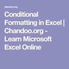 Conditional Formatting in Excel | Chandoo.org - Learn Microsoft Excel Online