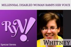 The Millennial #disabled woman interviewed this week for the special series is Whitney, a helping professional who loves to surf,  has learned not to let any obstacles stand in the way of accomplishing personal  professional goals.  #RampYourVoice!  #Disability  #Millennial  #DisabledWoman  #Interview