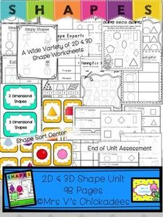 This shapes unit has been so helpful for teaching my kindergarten class 2d and 3d shapes. Tons of activities, worksheets, centers, and an assessment. This unit would even be great for preschool or struggling first graders. It's 105 pages of shape fun! By Mrs V's Chickadees from TpT Super Shapes Unit: 105 Pages of 2D & 3D Shape Work