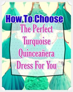 Quinceanera Guide - Turquoise Quinceanera Dresses In Autumn Shades. Opt for one of these Turquoise quinceanera dresses for your big day! Turquoise Quinceanera Dresses, Turquoise Dress, All About Eyes, Looking For Women, Young Women, True Colors, Beautiful Day, Dress Patterns, Big Day