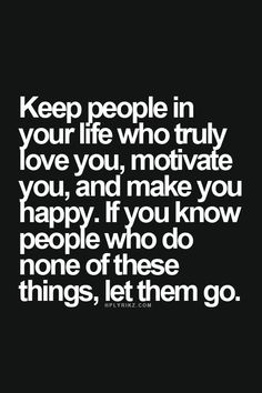 quotes about letting go of bondage that keeps you from | ... you happy if you know people who do none of these things let them go