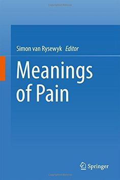 Meanings of pain / Simon van Rysewyk editor