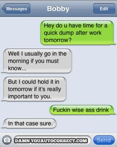Damn You Auto Correct! - Page 4 of 3520 - Funny iPhone Fails and Autocorrect Horror Stories Autocorrect Funny, Funny Texts Jokes, Text Jokes, Funny Text Fails, Epic Texts, Funny Text Messages, Stupid Funny Memes, You Funny, Really Funny