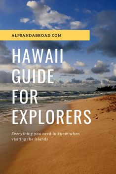 Read all about what to do and explore when visiting Oaho, Kauai or some of the other islands of the US's 50th state. Now, on AlpsAndAbroad.com! 50 States, Kauai, Alps, Need To Know, North America, Islands, 50th, Bucket, Explore