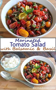 Marinated Tomato Salad with Basil and Balsamic: Fresh, sweet tomatoes are complimented by the classic flavors of shallots, garlic, balsamic vinegar, olive oil and fresh basil. Make this as a side dish with grilled meats, or serve it on it's  own with greens and feta cheese. www.artfuldishes.com via @https://www.pinterest.com/artfuldishes/