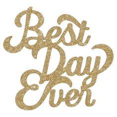 Best Day Ever Wall Art, Glitter Gold