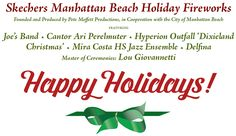 Manhattan Beach Holiday Fireworks Show – December 13, 2015