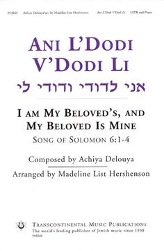 Ani L'Dodi V'Dodi Li: I Am My Beloved's, And My Beloved Is Mine Song o