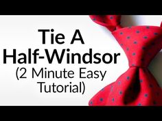 The Half Windsor. Considered one of the most popular tie knots. The features include: Symmetry Balance And appropriate for the majority of professional occasions. If you're just learning to tie a tie, the Half Windsor should be your first option. As the name implies, the Half Wi