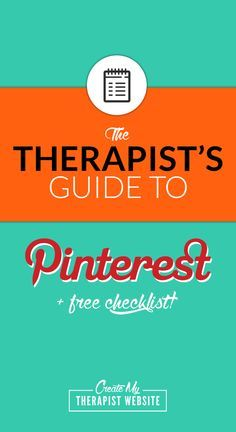 How to use Pinterest to promote your therapy or counseling practice and increase traffic to your blog + FREE Checklist