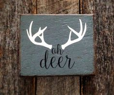 Oh Deer with deer antlers: Hand-Painted Sign on by AmeliasWoodshed