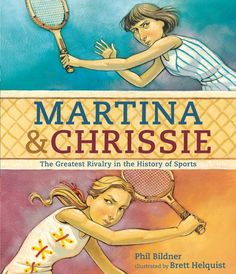 Buy Martina and Chrissie by Phil Bildner at Mighty Ape NZ. A fascinating dual biography of tennis greats Martina Navratilova and Chris Evert celebrates the power of equality, respect, and sportsmanship. Mighty Girl, Challenge, Play Tennis, Historical Pictures, Women In History, Country Girls, Nonfiction, Cover, New Books