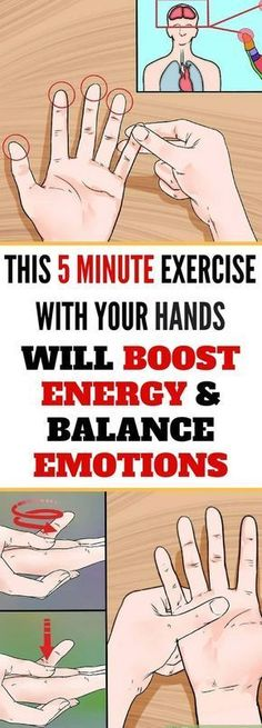 This 5 Minute Exercise You Can Do & Just Your Hands Will Boost Energy & Balance Emotions - Think Healthy