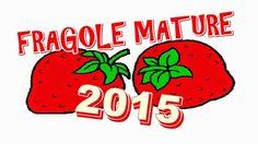 FragoleMature.it: Fragole Mature 2014