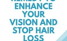 A Natural Remedy to Enhance Your Vision and Stop Hair Loss Stop Hair Loss, Prevent Hair Loss, Natural Hair Loss Treatment, Medical Facts, Hair Loss Remedies, Hair Care Tips, Grow Hair, About Hair, Natural Remedies