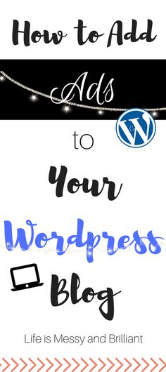 Blog Tip: How to Add Ads to WordPress Blog Using Quick Adsense