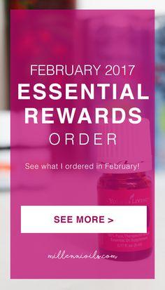 February Essential Rewards   Young Living Essential oils   Essential Oils   Millennioils