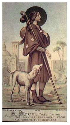 St Roche is the patron saint of dogs and proctector against contagious diseases – learn his story at link