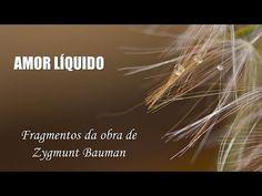 """""""Amor Líquido"""" de Zygmunt Bauman - Fragmentos e Citações"""