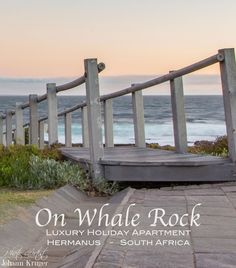 On Whale Rock, a Luxurious Holiday Apartment in Hermanus Seaside Village, Holiday Apartments, Travel Magazines, Online Travel, Luxury Holidays, Holiday Destinations, Garden Bridge, Great Places, South Africa