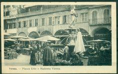 cV816 VERONA Piazza Erbe e Madonna Verona, il mercato