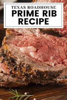 Enjoy the deliciousness of Texas Roadhouse from the comforts of your own home with this copycat Prime Rib recipe! Rib Recipes, Roast Recipes, Steak Recipes, Cooking Recipes, Game Recipes, Traeger Recipes, Smoker Recipes, Cooking Prime Rib Roast