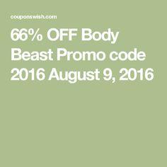 66% OFF Body Beast Promo code 2016 August 9, 2016