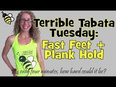 Terrible Tabata Tuesday: Fast Feet + Plank Hold = Sweat - YouTube