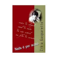 Nada é por Acaso (Zibia Gasparetto) este livro foi minha mãe quem me recomendou...ela falou muito bem do livro e disse que vale muito a pena ler.Então ele entrou pra minha lista kkkkk e será o próximo livro que lerei!