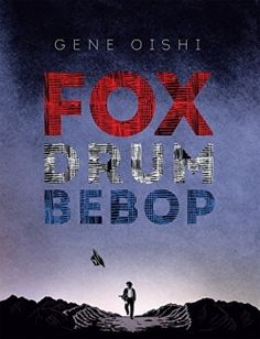Fox Drum Bebop — A coming-of-age story of survival traces the experience of a rebellious Japanese American boy in heartbreaking yet captivating ways. Read More: https://www.forewordreviews.com/reviews/fox-drum-bebop/?utm_source=pinterest&utm_medium=social&utm_campaign=new-review #historical