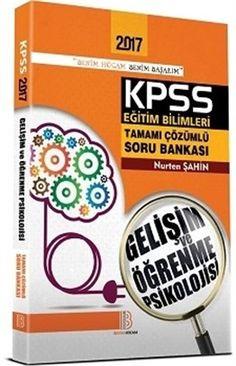 2017 KPSS Eğitim Bilimleri Gelişim ve Öğrenme Psikolojisi Çözümlü Soru Bankası Benim Hocam Yayınları