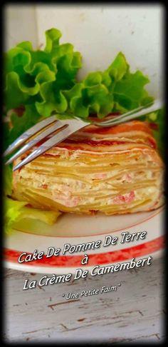Cake De Pommes De Terre à La Crème De Camembert   Une Petite Faim Best Diner, Pizza Cake, Cake Factory, No Salt Recipes, Flan, Cooking Time, Entrees, Brunch, Veggies