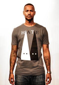 Hate has no Color  #tshirts #playshirts #prints #fashion #street #wear #mens #clothing #hate #color #racism #racist #anti