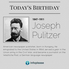 April 10 birthdays: Read a short biography for Joseph Pulitzer. Todays Birthday, 10th Birthday, Joseph Pulitzer, Union Army, German Language, Read More, How To Become, Birthdays, Reading