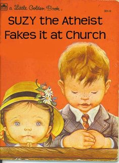 """Lol, those poor kids who grow up in close-minded families and have to stay closeted as an atheist or anything else deemed """"unacceptable"""". Funny Quotes, Funny Memes, Hilarious, Funny Ads, Ladybird Books, Humor Grafico, Little Golden Books, Twisted Humor, Jokes"""