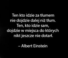 Words Quotes, Life Quotes, Coping Skills, Good Thoughts, Albert Einstein, Good Advice, Self Improvement, Proverbs, Motivational Quotes