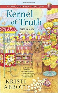 Cozy Wednesday with Kristi Abbott - Author of Kernel of Truth - #Giveaway too!