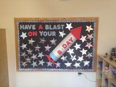 Birthday bulletin board!